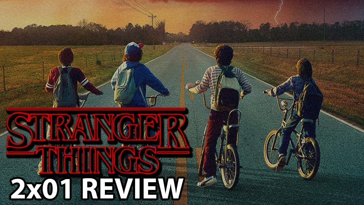 Stranger Things Season 2 Episode 1'Chapter One: Madmax' Review/Discussion #1