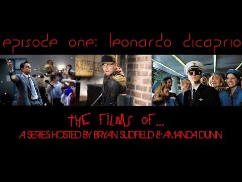 The Films of Leonardo DiCaprio Episode 1