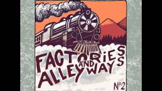 Factories & Alleyways - Leave Me Alone