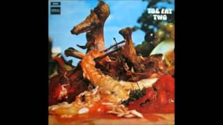 Toe Fat - 01 - Stick Heat (Toe Fat Two 1971)