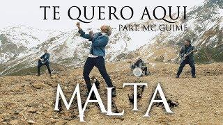 Malta - Te Quero Aqui Part. Mc Guimê (Álbum Indestrutível) [Clipe Oficial]