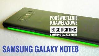 Galaxy Note8 Podświetlenie Krawędziowe Edge Lighting [4K]
