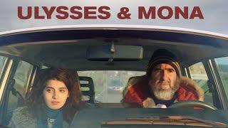 Ulysses & Mona - Official U.S. Trailer