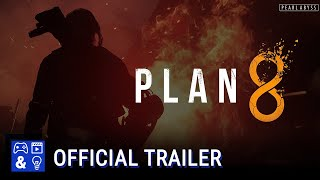 PLAN 8 - Official Reveal Trailer