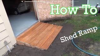 Building A Shed Ramp Part 2 Of My Shed Make Over