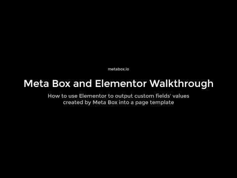 Meta Box & Elementor Walkthrough | Meta Box Tutorials
