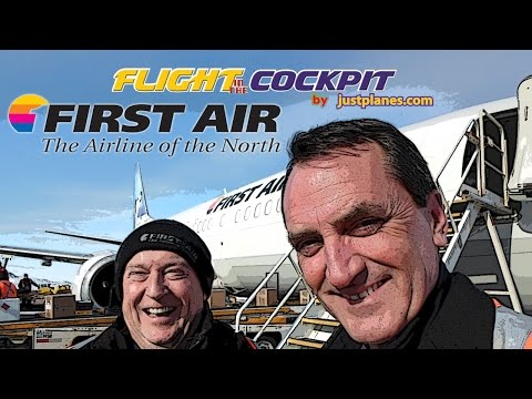 In The Cockpit With FIRST AIR - The Airline Of The North!