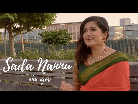 Sada Nannu | Mahanati | Mickey J Meyer | Cover by Anu Iyer