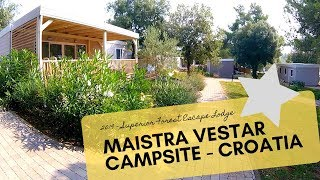 CAMPING IN CROATIA! - Our Review of Maistra Vestar Lodge or Camping Holiday Park in Istria