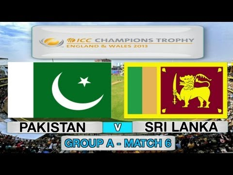 (Cricket Game) ICC Champions Trophy - Pakistan v Sri Lanka (Group A Match 6 )