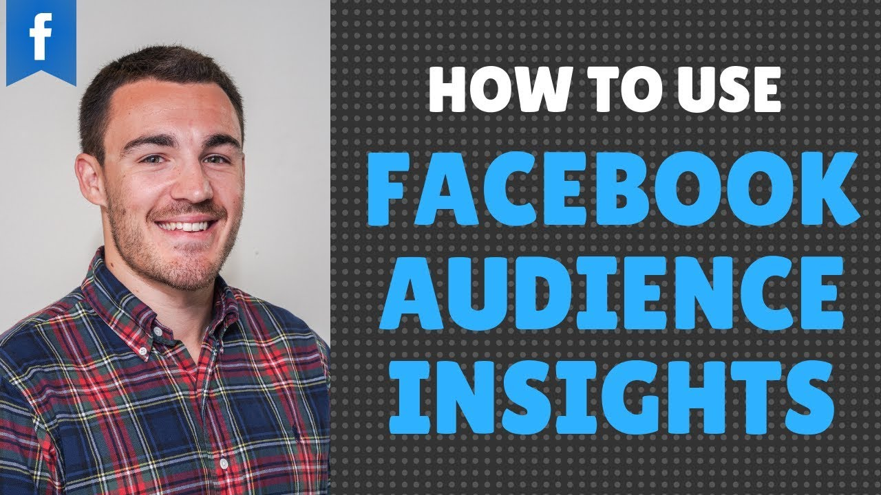 How To Use Facebook's Audience Insights Tool To Find Killer Facebook Targeting Options