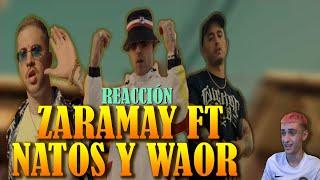 (REACCIÓN) Zaramay ft Natos y Waor - Freestyle Session #13