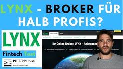 Lynx Broker - Meine Meinung, Test und Erfahrung für den Onlinebroker für deutschsprachige Profis!