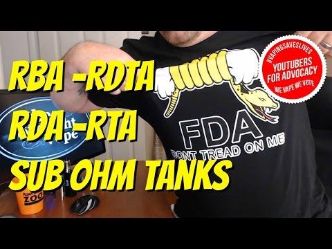 Explained!  RBA - RDA - RDTA - RTA - Sub Ohm Tanks