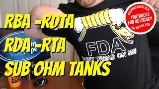 Explained!  RBA - RDA - RDTA - RTA - Sub Ohm Tanks