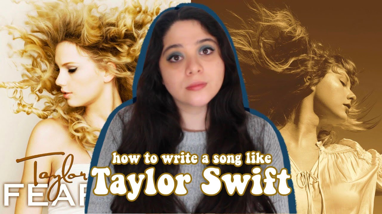 How to Write a Song like Taylor Swift in an Hour (Fearless Edition)   Songwriting Experiment
