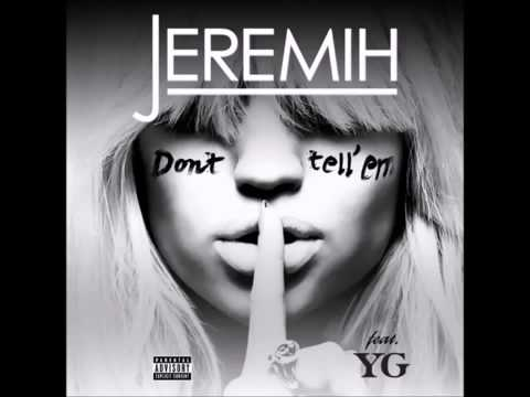 Jeremih feat. YG - Don't Tell 'Em (Official Áudio)