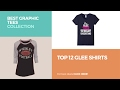 Top 12 Glee Shirts // Best Graphic Tees Collection