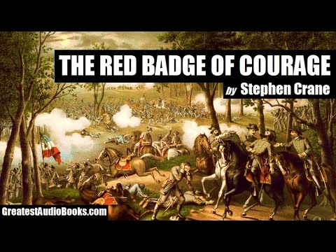 THE RED BADGE OF COURAGE by Stephen Crane - FULL AudioBook |