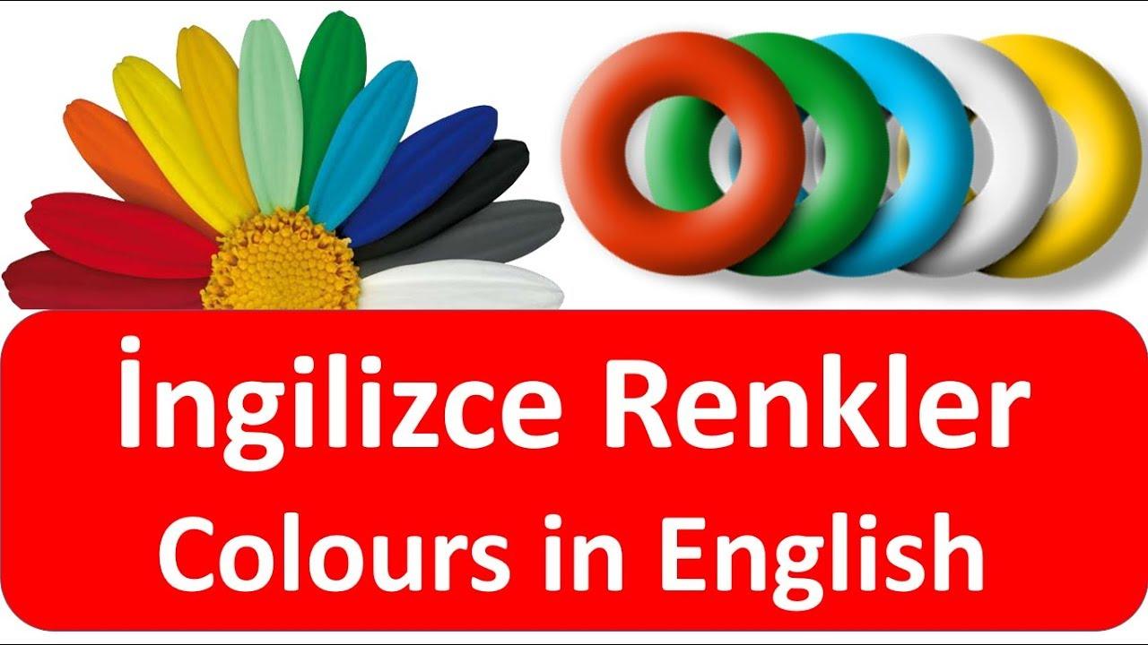 Ingilizce Renkler Colours In English Ingilizce Kelimeler Youtube
