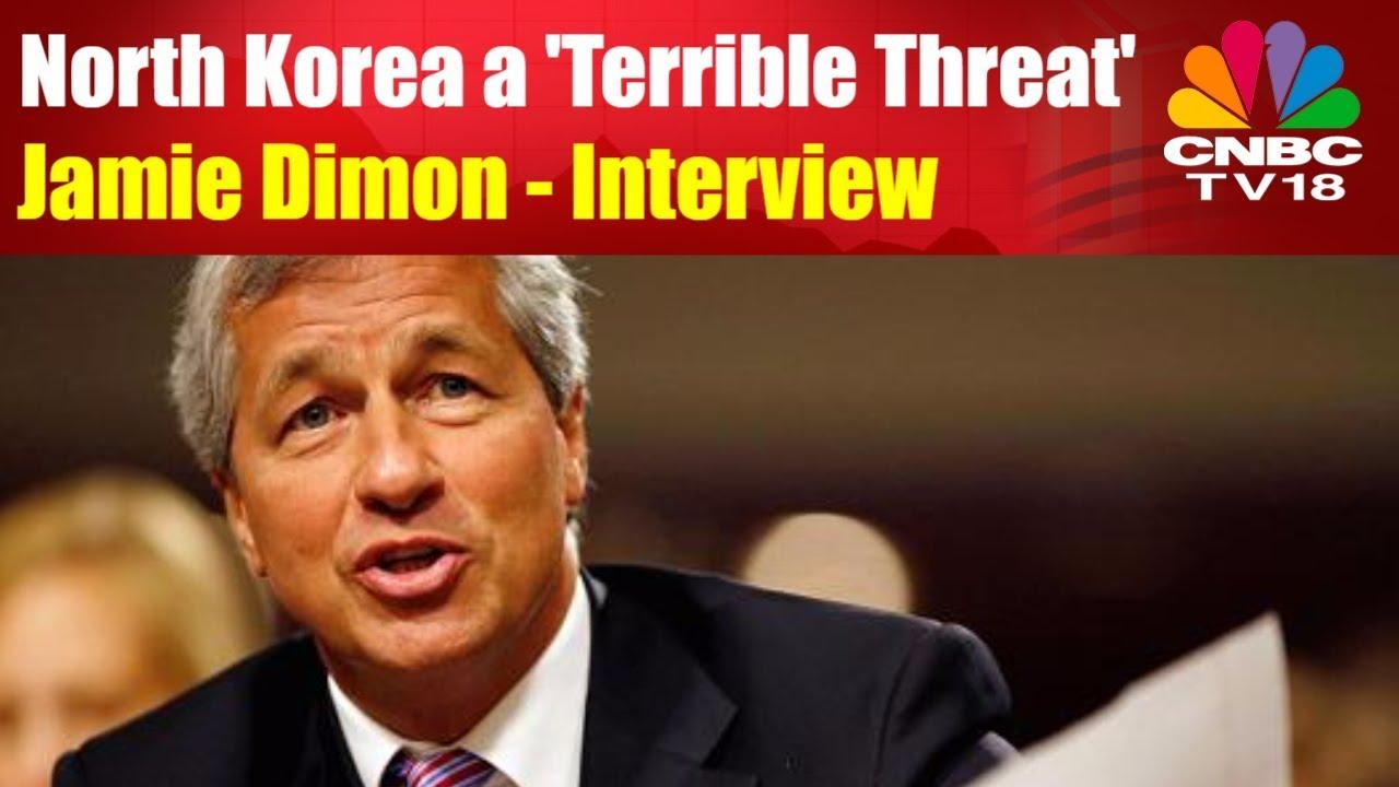 Jamie Dimon Interview   North Korea a Terrible Threat   JP Morgan India  Investor Summit   CNBC-TV18