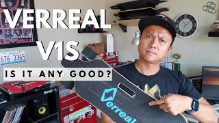 VERREAL V1S ELECTRIC SKATEBOARD - IS IT ANY GOOD?