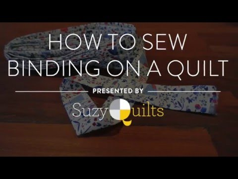 Quilting Tutorial: How To Sew Binding On A Quilt