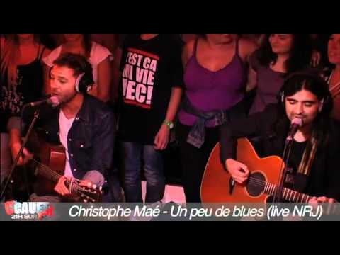 Christophe Maé - Un peu de blues - Live - C'Cauet sur NRJ