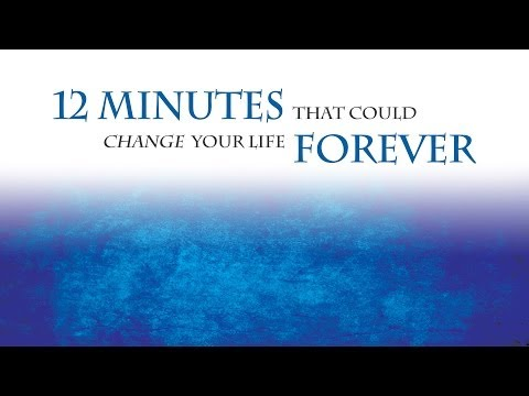 12 minutes that can change your life forever! - Tom Farrell HD