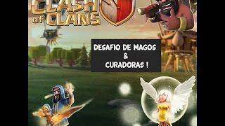 DESAFIO DE MAGOS E CURAS FT IGOR CLASH - CLASH OF CLANS