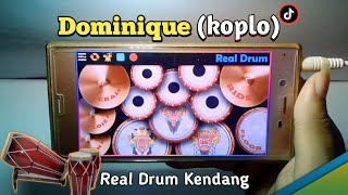 Download Lagu Dominique koplo - Tiktok dominique | Real drum kendang mp3