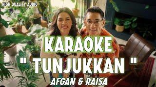 Karaoke Tunjukkan - Afgan & Raisa (Original Song)