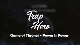 Power is Power (From For The Throne) (Music Inspired by the HBO Series Game of Thrones)