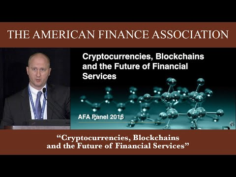 Cryptocurrencies, Blockchains and the Future of Financial Services