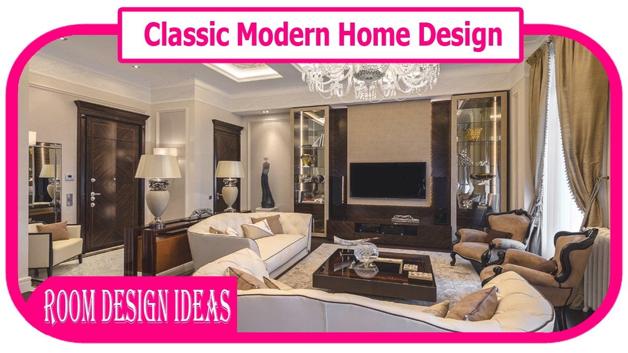 Classic Modern Home Design  Interior Design  Beautiful