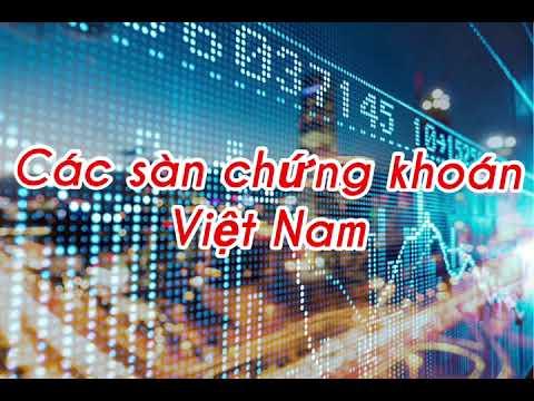 Các sàn chứng khoán Việt Nam | chứng khoán