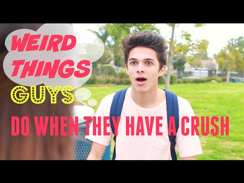 Thumbnail: Weird Things Guys Do When They Have a Crush | Brent Rivera