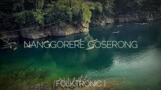 Ennio Marak - Nanggorere Goserong Teaser   FOLKTRONIC
