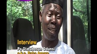 Pa Olatubosun Odunsi aka Baba Amoye