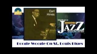 Earl Hines - Boogie Woogie On Saint Louis Blues (HD) Officiel Seniors Jazz