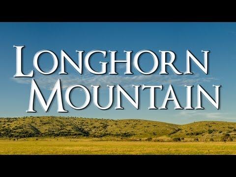 Longhorn Mountain Documentary