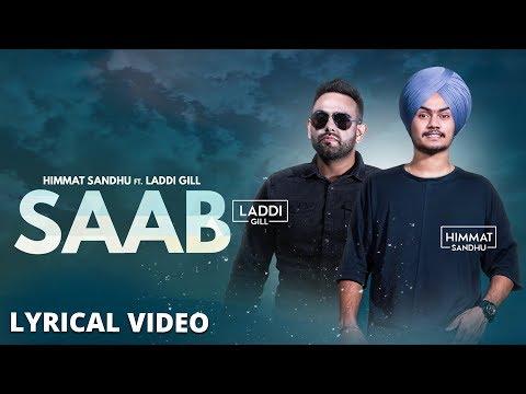 SAAB - Himmat Sandhu (Lyrical Video)   Laddi Gill   New Punjabi Songs 2017   Lokdhun
