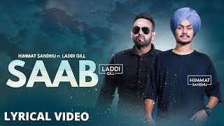 SAAB - Himmat Sandhu (Lyrical Video) | Laddi Gill | New Punjabi Songs 2017 | Lokdhun