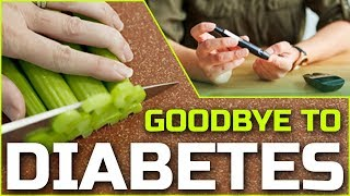 Say Goodbye Diabetes Without Drugs | Goodbye To Diabetes Forever Without Any Using Medicine