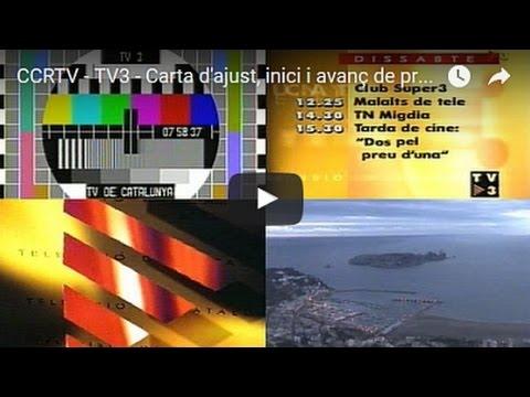 CCRTV - TV3 - Carta d'ajust, inici i avanç de programació - 01.01.2000