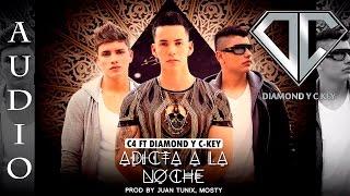 adicta a la noche diamond c key ft c4   audio   2014