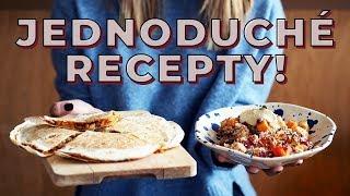 Dva jednoduché recepty!