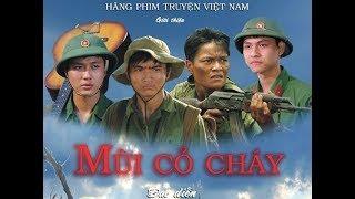 Phim Chiến Tranh việt Nam - Mùi Cỏ Cháy | Phim Tâm Lý Xã Hội