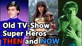 80s' and 90s' Most Popular Superhero TV Shows' Main Characters THEN and NOW!!!