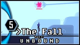 The Fall Part 2 Unbound Gameplay - 7th Squadron Companion [Part 5]